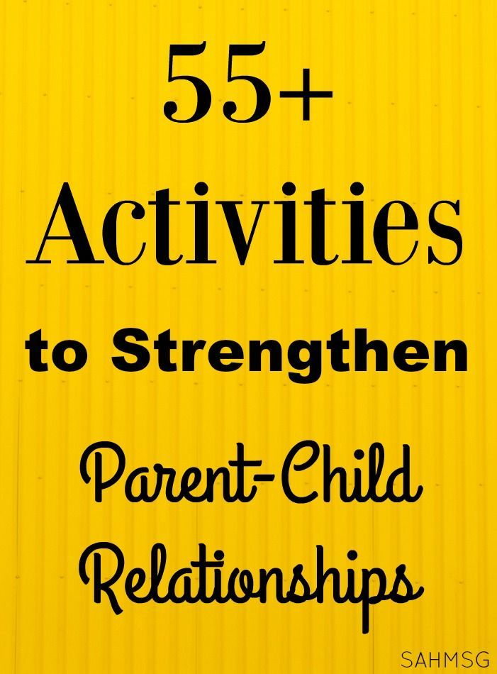how to strengthen relationship with child