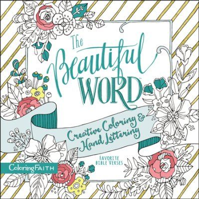 Coloring Book Bible Verses : The beautiful word creative coloring and hand lettering: favorite