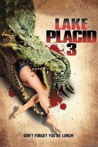 Free Download Lake Placid 3 2010 Hollywood Hindi Dubbed Dvdrip Hd