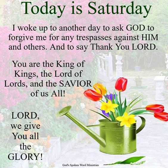 Religious Saturday Quote Today Is Saturday Todays Prayer