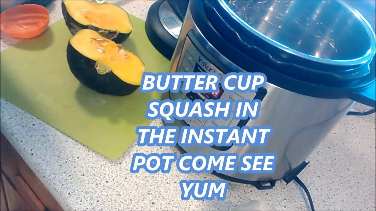 Buttercup Squash In The Instant Pot Come See Buttercup Squash