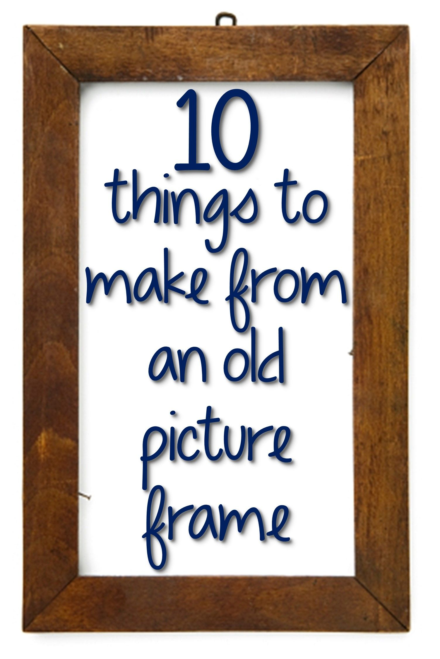 10 Things To Make From An Old Picture Frame Some Clever Ideas Here I Always Seem To Have Old Glassless Frames H Picture Frame Crafts Diy Cork Board Cork Diy