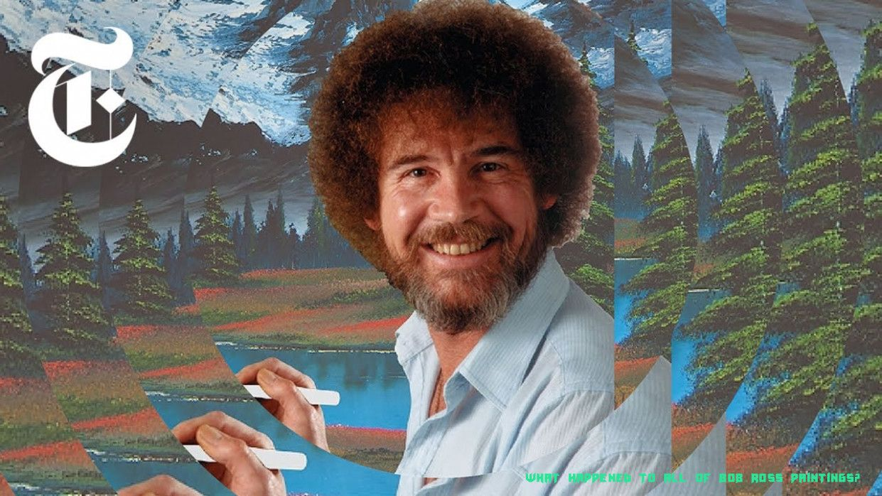 Why You Should Not Go To What Happened To All Of Bob Ross