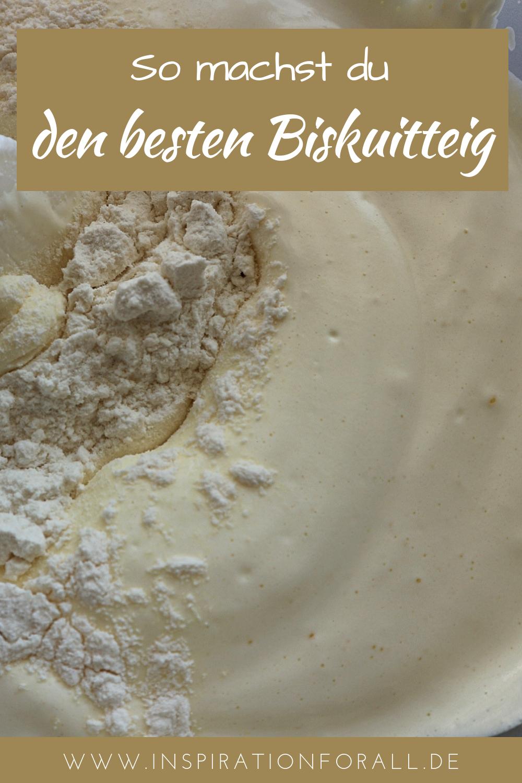 Biskuitteig Rezept einfach & schnell | für leckere Blech Kuchen, Torten & Rollen | Tipps für Biskuit Teig | Obstkuchen, Tortenboden, Schnitte & Blechkuchen selber backen #biskuitteig #rezept #biskuit #cakebatter