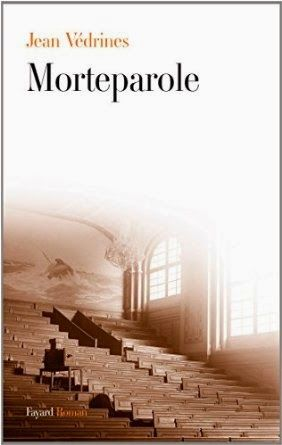 Le Bouquinovore: Morteparole, Jean Védrines