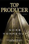 Top Producer by Norb Vonnegut (2009, Hardcover)
