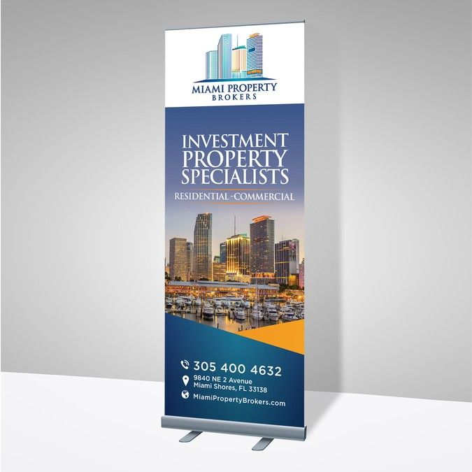 Create A Sleek Trade Show Banner For A Miami Real Estate Company By Network Miami Property Banner Ads Design Miami Real Estate
