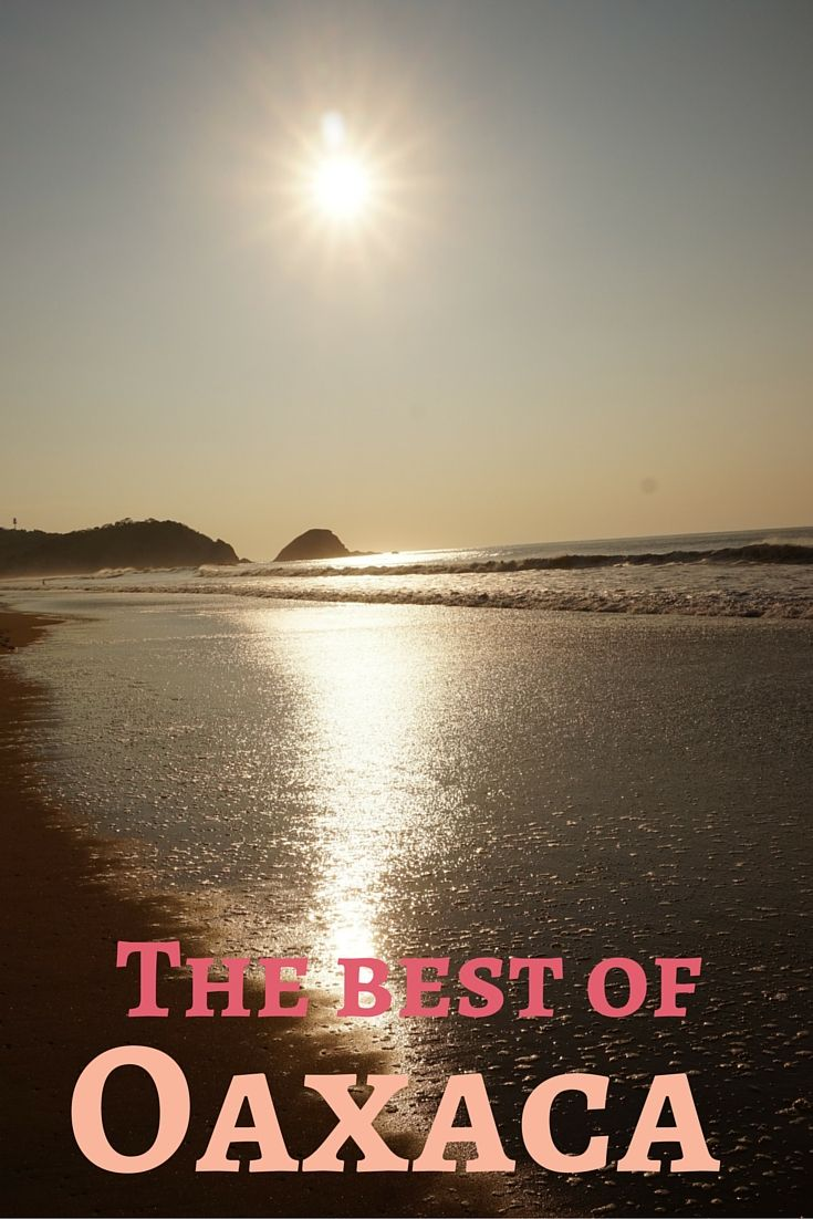 The very best of where to stay, eat, drink and what to see and do in Oaxaca, Mexico. l The Traveling Anthropologist l