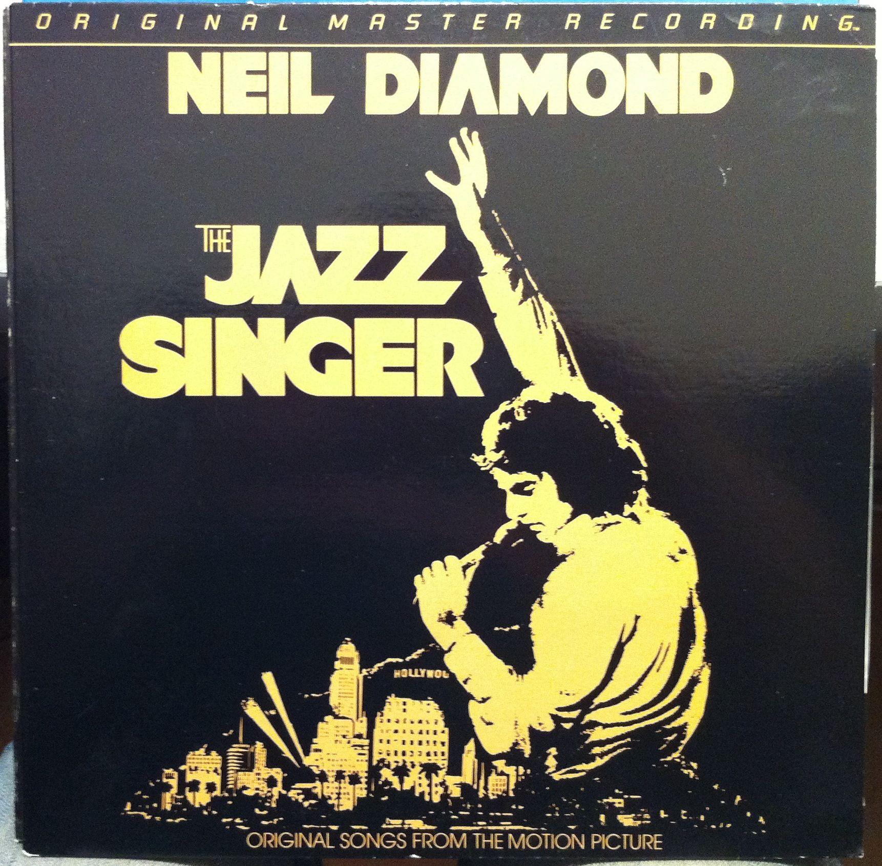 Mfsl 1 071 The Jazz Singer Neil Diamond The Jazz Singer Neil Diamond Neil Diamond Albums