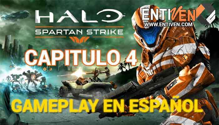Halo: Spartan Strike GamePlay Capitulo 4 - Entiven