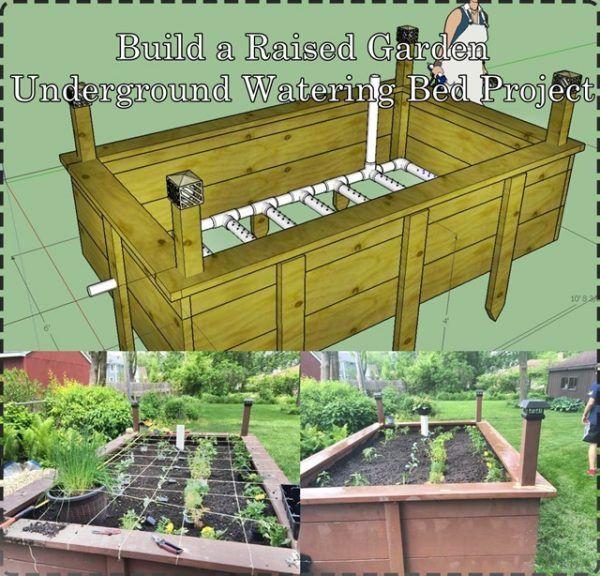 Build A Raised Garden Underground Watering Bed Project Building A Raised Garden Raised Garden Building Raised Garden Beds
