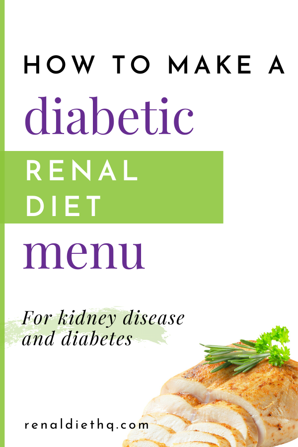 Diabetic Renal Diet Menu Creation Tips