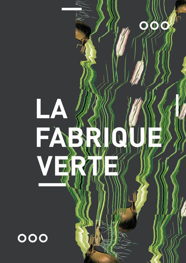 LA FABRIQUE VERTE #1 on Behance