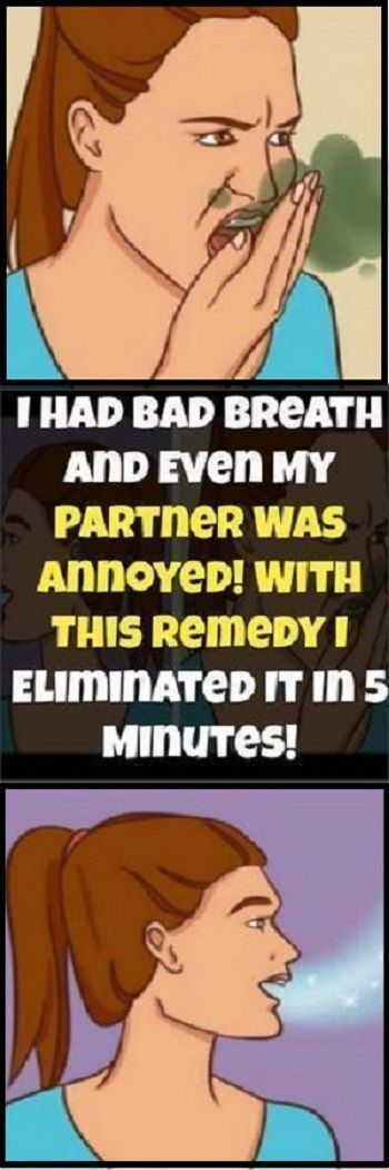 I Had Bad Breath And Even My Partner Was Annoyed! With This Remedy I Eliminated ... -  I Had Bad Breath And Even My Partner Was Annoyed! With This Remedy I Eliminated It In 5 Minutes! � - #annoyed #bad #breath #eliminated #naturalremediesforallergies #naturalremediesforheadaches #naturalremediesforsinusinfection #naturalremediesforsorethroat #partner #remedy