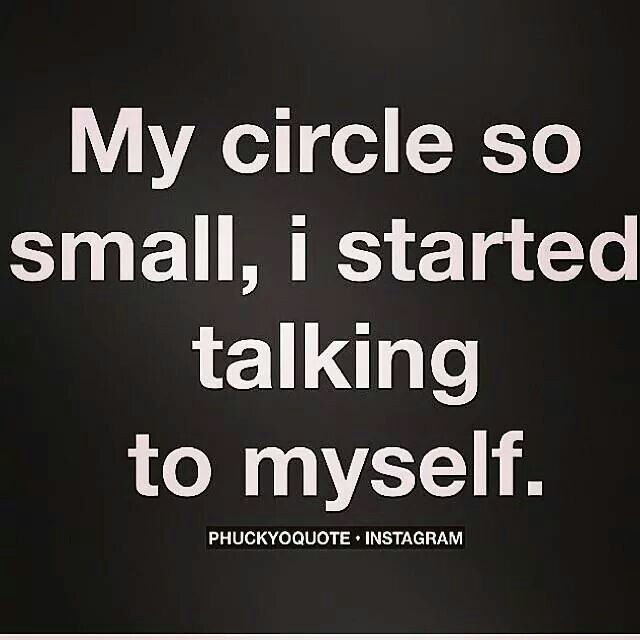 My Circles So Small I Started Talking To Myself Memes Humor