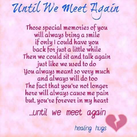 Until We Meet Again Grief Messages Miss You Missing Someone