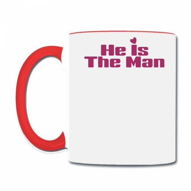 he is the man 11 white Coffee & Tea Mug