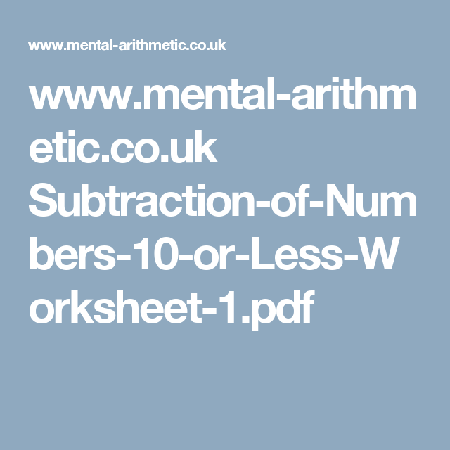 www.mental-arithmetic.co.uk Subtraction-of-Numbers-10-or-Less ...