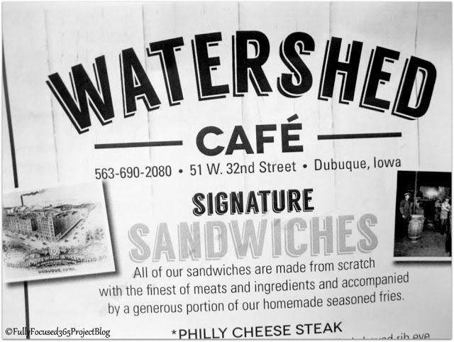 Fully Focused: 365 Project: Day 160: Watershed Cafe In Dubuque Iowa When visiting #Dubuque, IA you must try #WatershedCafe Amazing food!  Wide selection of items on their menu.  Sandwiches, Chicken, Pizza, Appetizers, etc.