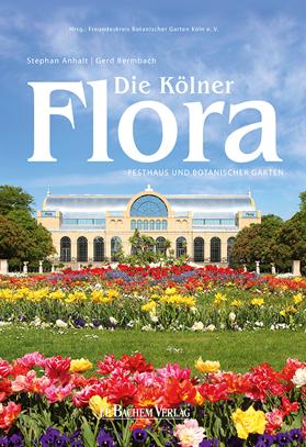 Die Flora Botanischer Garten Koln Botanischer Garten Garten Wustenhauser