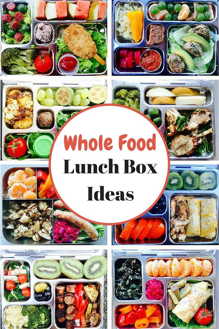 Whole Food Lunch Box Ideas I Would Do This For Myself If