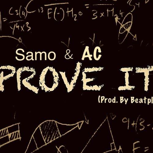 Prove It Samo Ac Prod By Thebeatplug By Samo Swan New