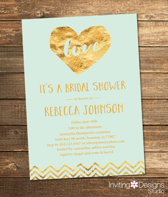Gold and Mint Bridal Shower Invitation, Gold, Mint Green, Foil, Love, Chevron, Heart, Wedding Shower Invite (PRINTABLE FILE) by InvitingDesignStudio on Etsy