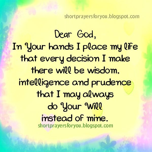short prayer dear God my life in your hands | My Journey ...