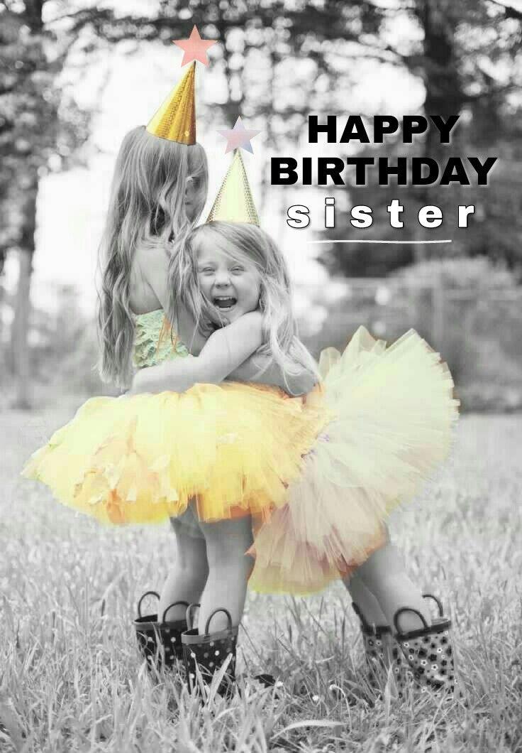 Happy Birthday Sister | Happy Birthday | Pinterest | Happy ...
