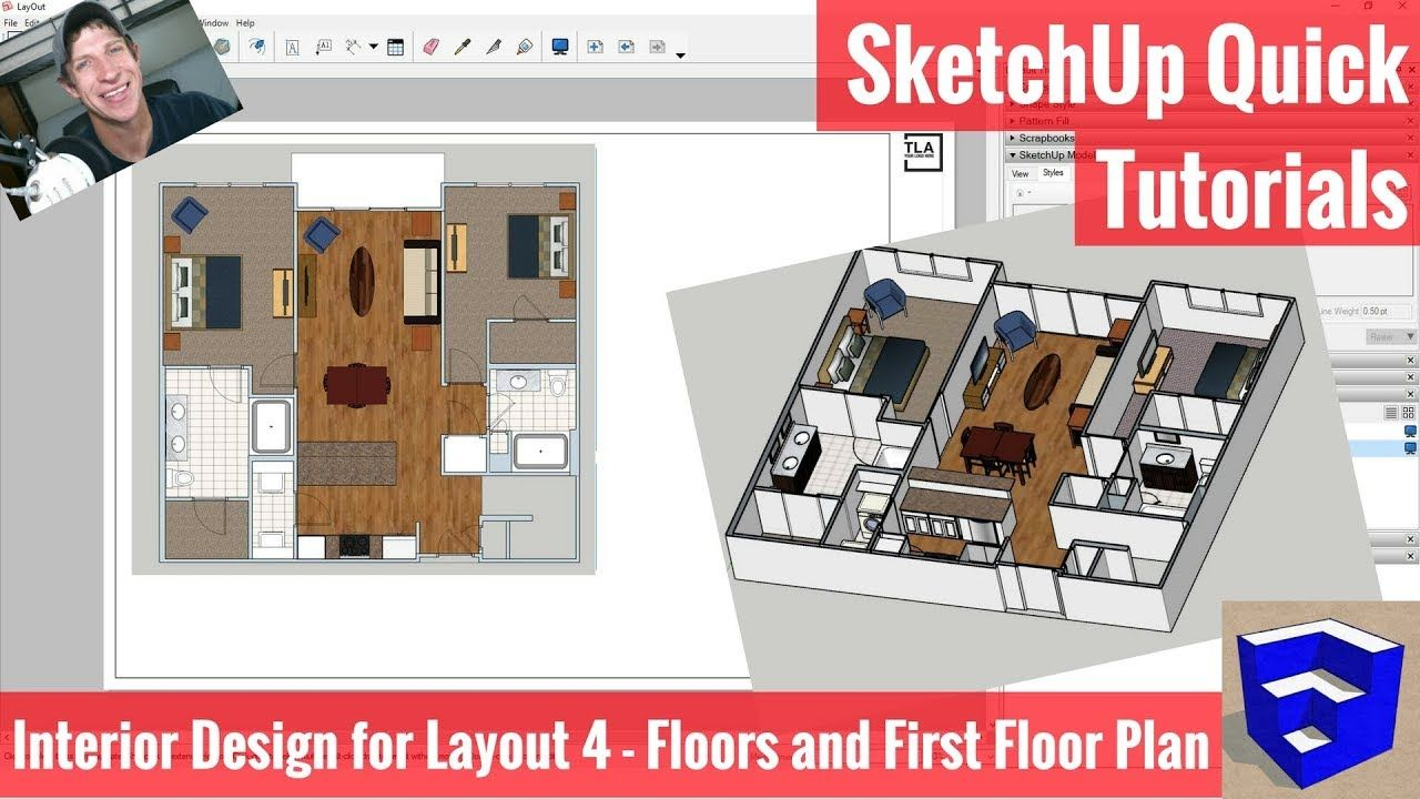 Creating Our First Floor Plan In Layout Sketchup Apartment Interior Design Modeling 4 The Sketchup Essentials Floor Design Floor Plans Unique Flooring