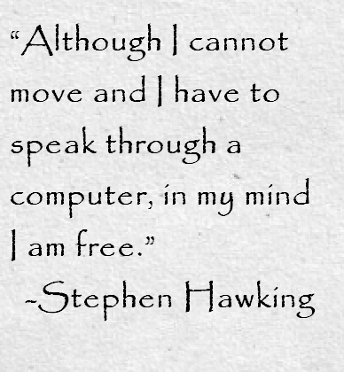 Charming Stephen Hawking Quote About Freedom   Awesome Quotes About Life