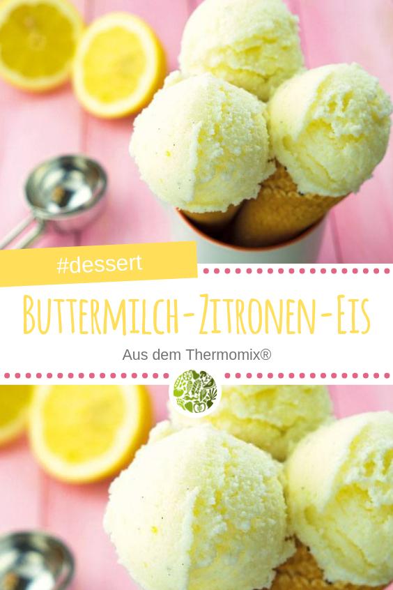 Buttermilch-Zitronen-Eis aus dem Thermomix - will-mixen.de