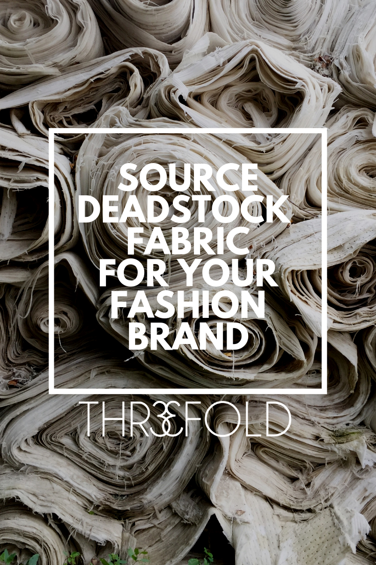 Sell fabric liability & buy deadstock fabric to be a more