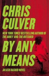 This was a fast paced, edge of my seat page turner! Christ Culver grabbed me from page one of By Any Means and didn't let go and I LOVE book...