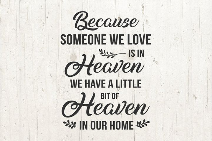Download Because Someone We Love is in Heaven SVG Christian ...