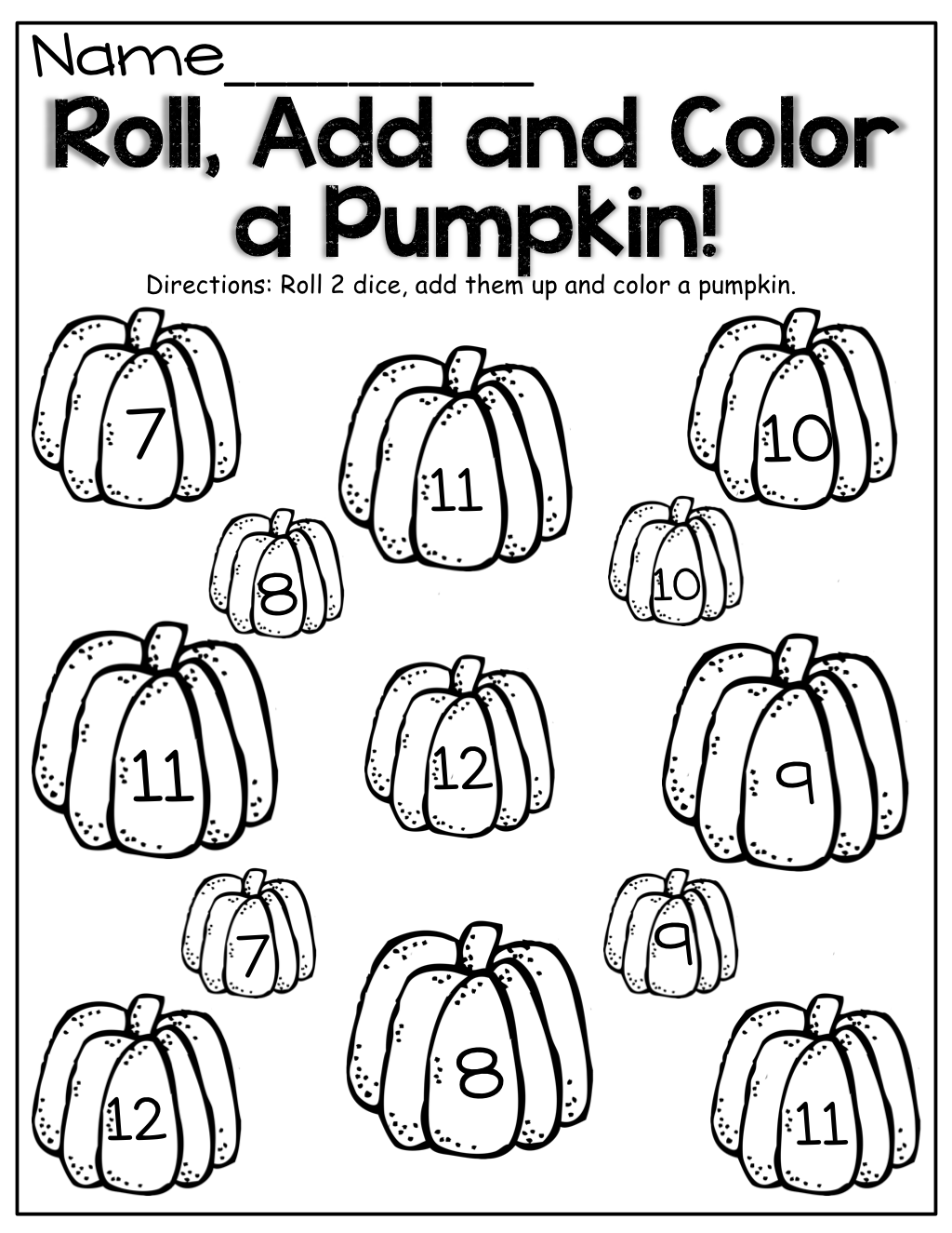 Roll Two Dice Add And Color The Pumpkin
