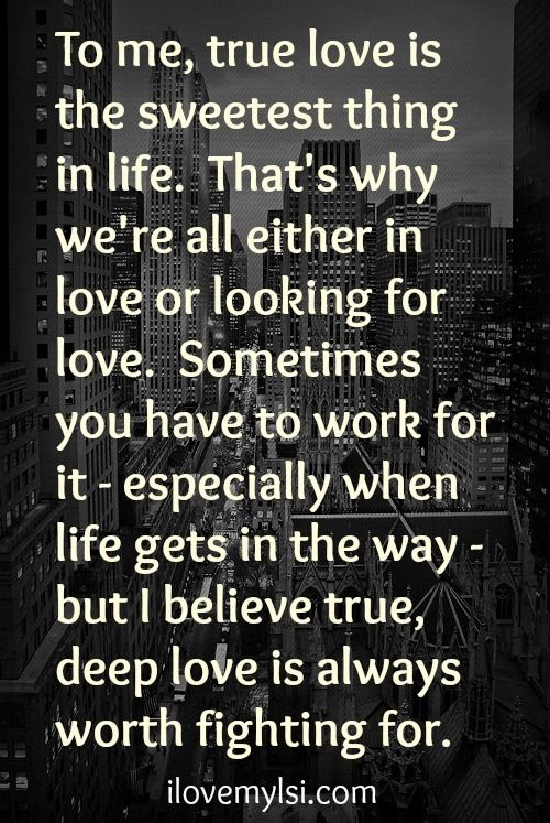 The Sweetest Thing I Love My Lsi Relationship Quotes Quotes Life Quotes