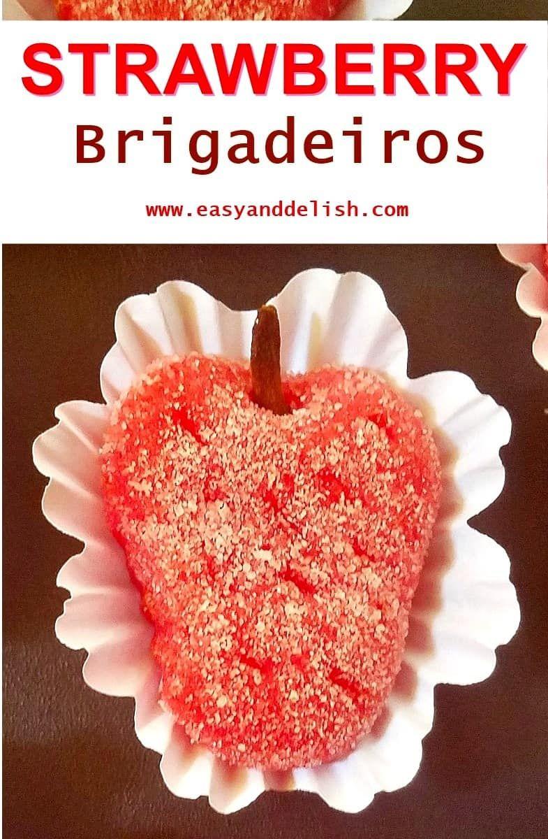 4Ingredient Strawberry Brigadeiros (Moranguinho) Recipe