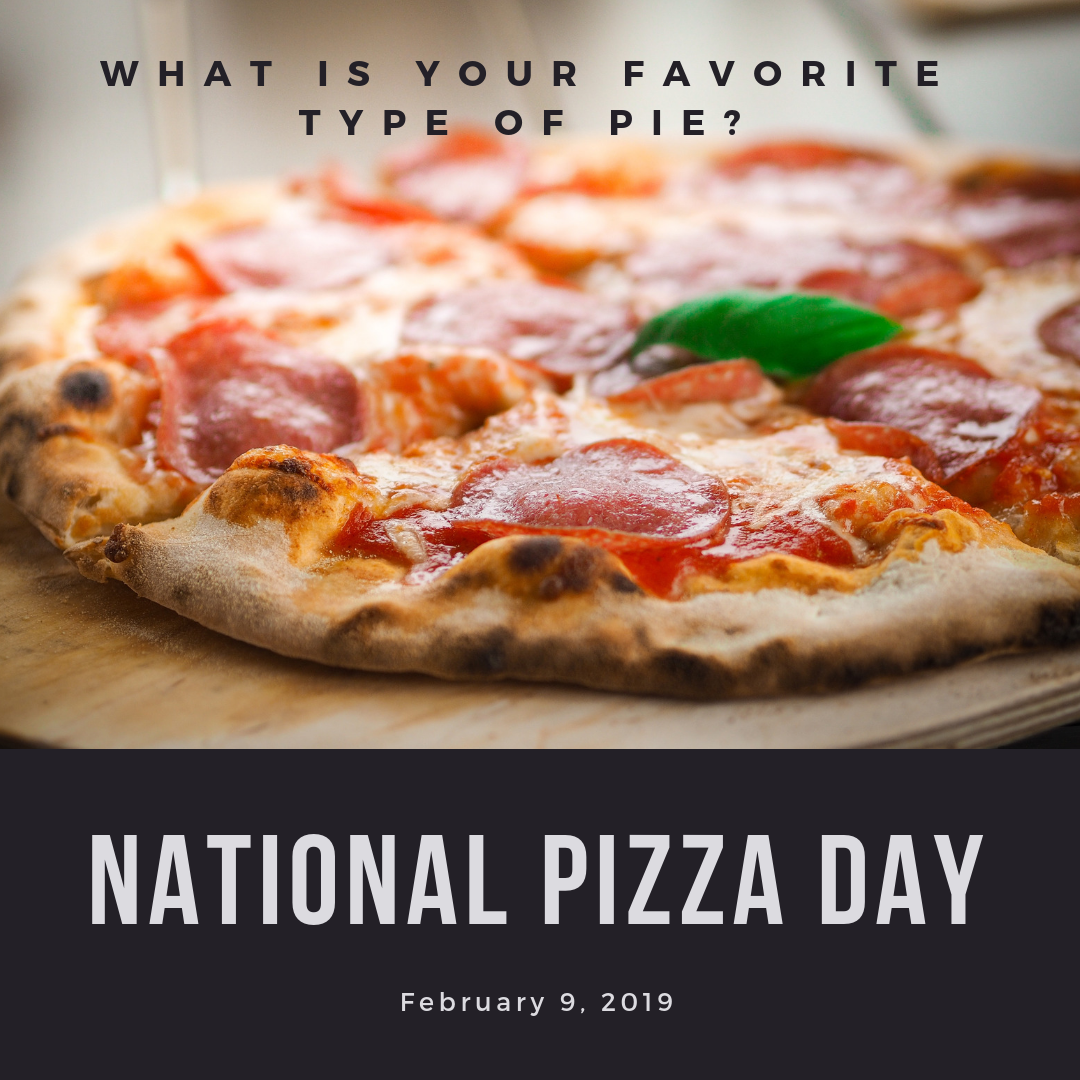 What Is Your Favorite Type Of Pie Today Is National Pizza Day National Pizza Pizza Day Pizza