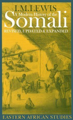 A Modern History Of The Somali Eastern African Studies