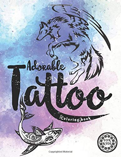 Adorable Tattoo Coloring Book For Kids Admirable And Fun Tatoo Coloring Books For Kids 3 8 Great Gif In 2020 Coloring Books Tattoo Coloring Book Kids Coloring Books