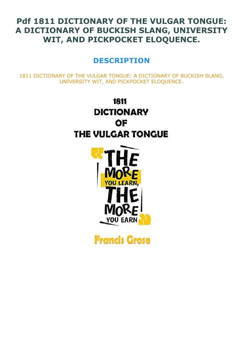 Pdf 1811 Dictionary Of The Vulgar Tongue A Dictionary Of Buckish Vulgar Dictionary Pickpocket