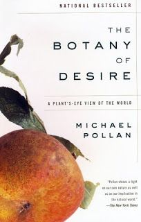 Botany Of Desire With Images Botany Michael Pollan Cash Crop