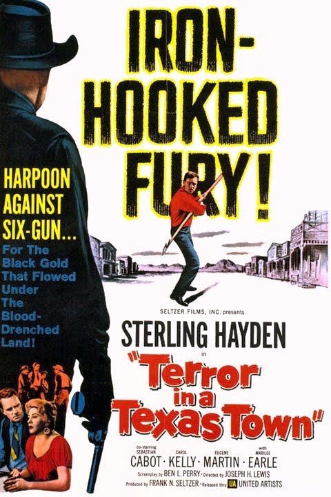 Terror in a Texas Town (1958) Stars: Sterling Hayden
