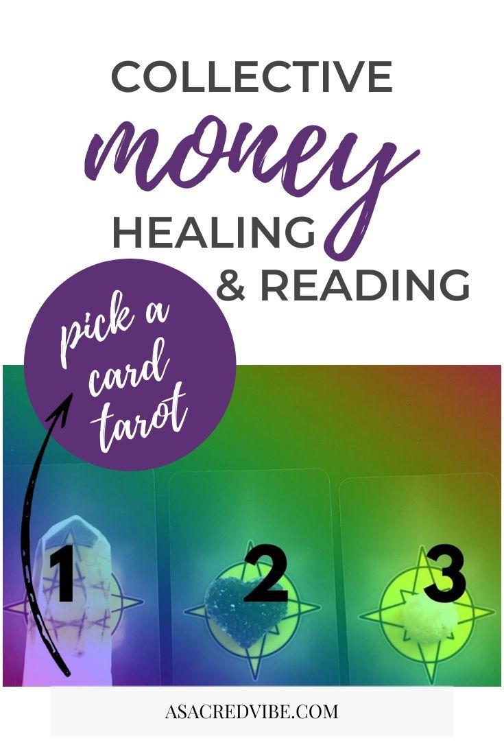 Collective money healing tarot card reading pick a