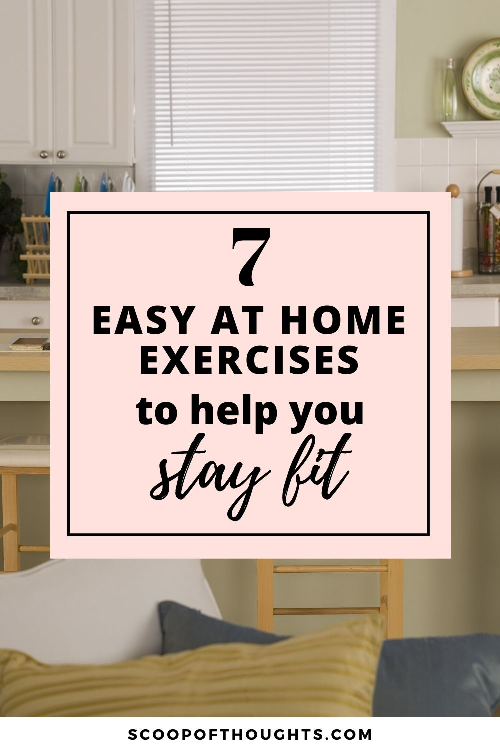 7 Easy at Home Exercises to Help You Stay Fit (Without Any Equipment) #stayathome