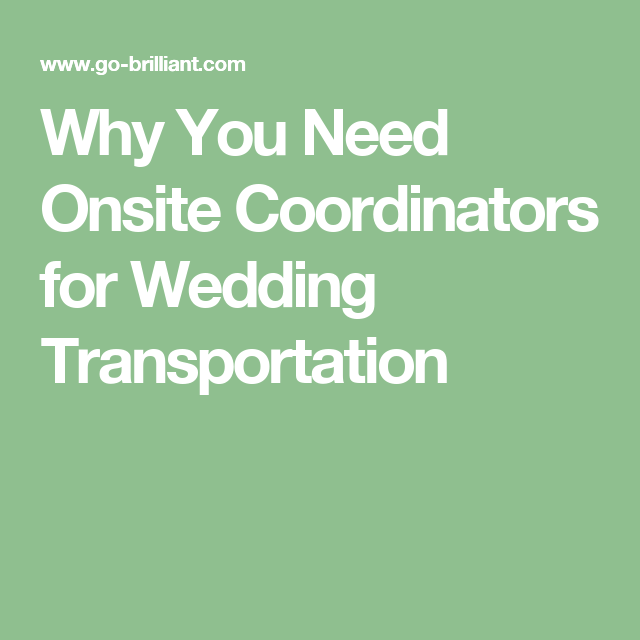 Why You Need Onsite Coordinators For Wedding
