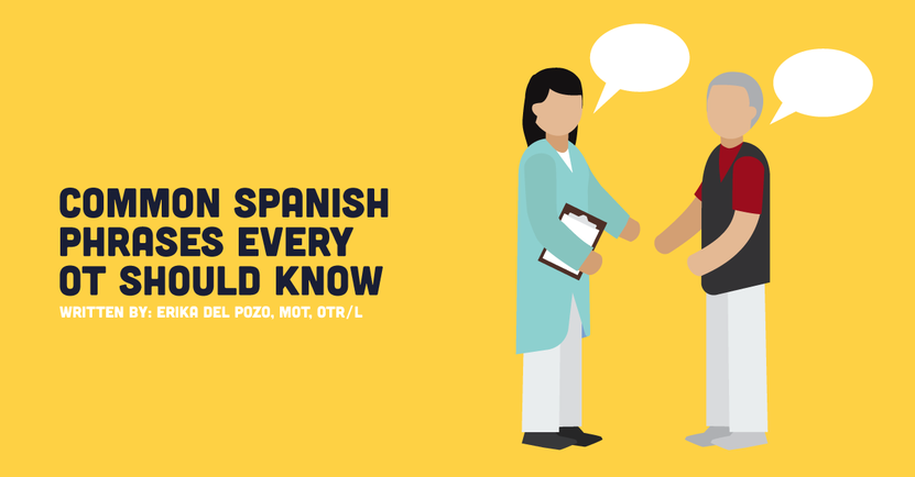 Common Spanish Phrases Every Ot Should Know Common Spanish