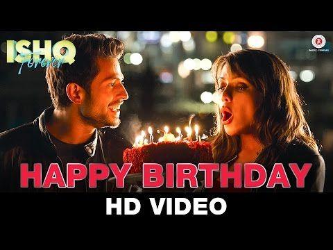 Happy Birthday Ishq Forever Nakash Aziz Krishna Chaturvedi Ruhi Singh Youtub Happy Birthday Song Happy Birthday Song Download Happy Birthday Song Mp3