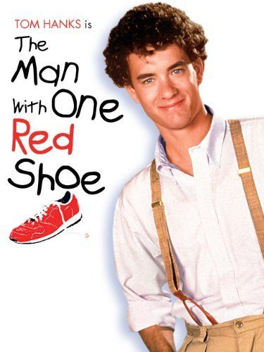 The Man With One Red Shoe Amazon Instant Video Carrie Fisher Https Www Amazon Com Dp B000i9ua08 Ref Cm Sw R Pi Dp Aydbzbznrcx6 Red Shoes Tom Hanks The Man